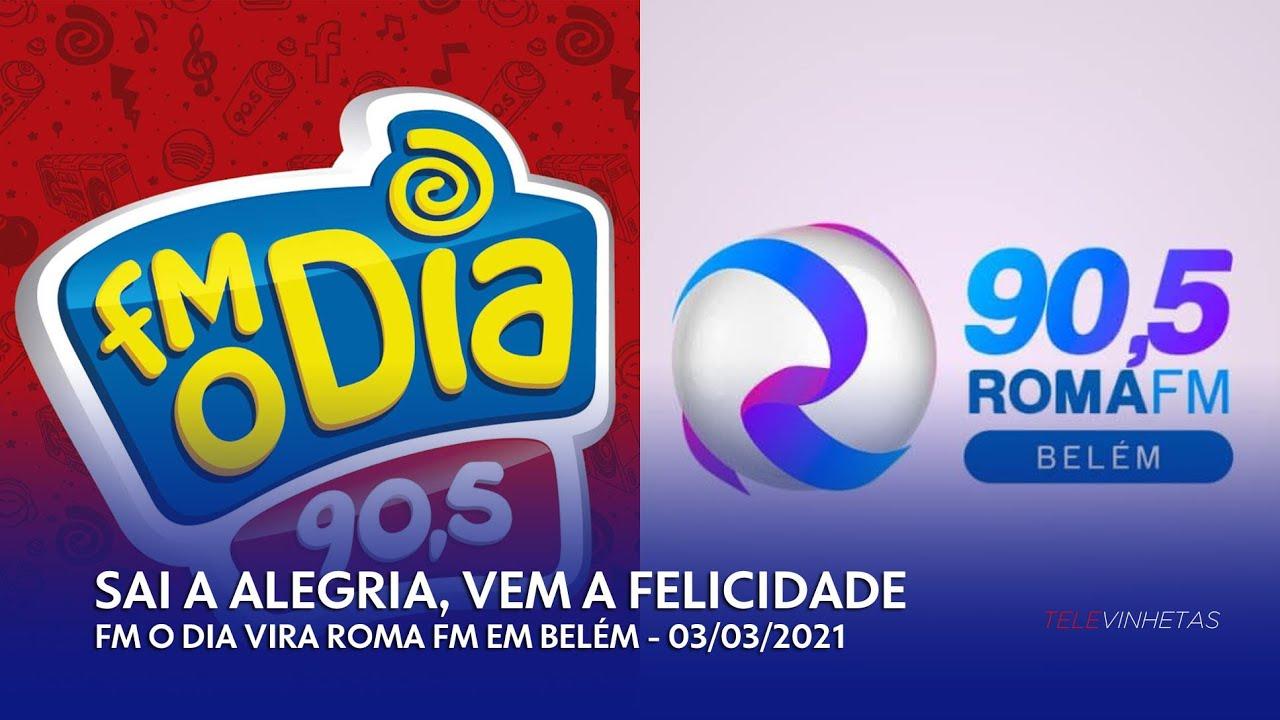 Transição entre FM O Dia e Roma FM - Belém/PA (03/03/2021) - YouTube