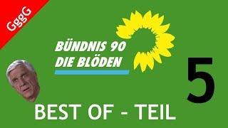 Die GRÜNEN - Best Of - Teil 5