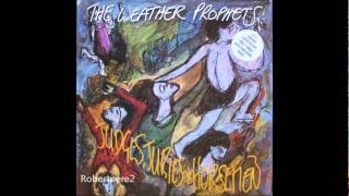 The Weather Prophets - Well Done Sonny (Judges, Juries & Horsemen)  1988