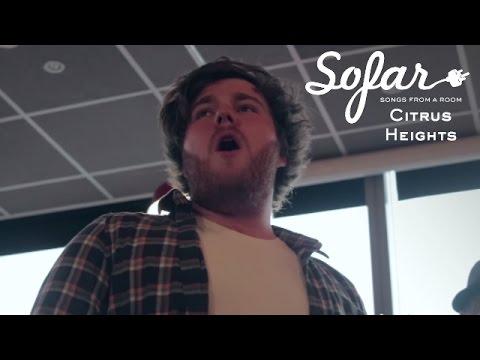 Citrus Heights - All Mine | Sofar Leeds