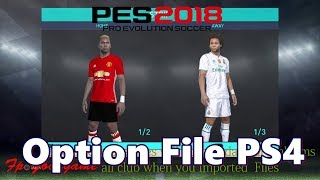 PES 2018 Option Files PS4 ( PREMIER LEAGUE ,La Liga,Serie A)