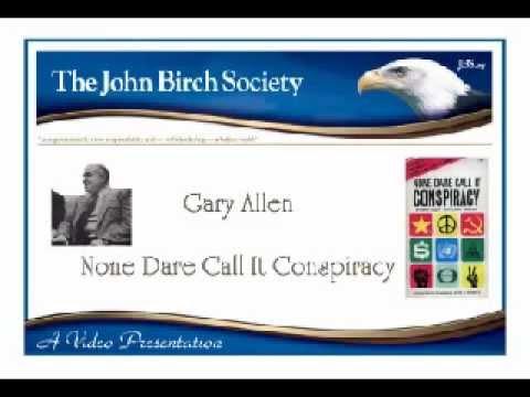 None Dare Call It Conspiracy - Gary Allen