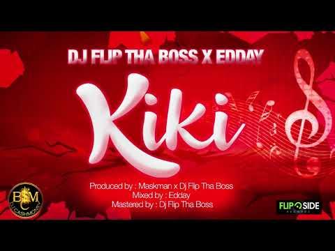 Dj Flip Tha Boss x Edday - Kiki