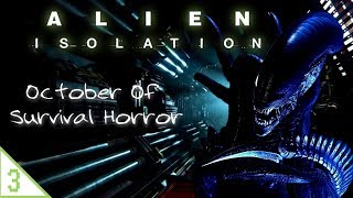 Alien: Isolation (Part 3)