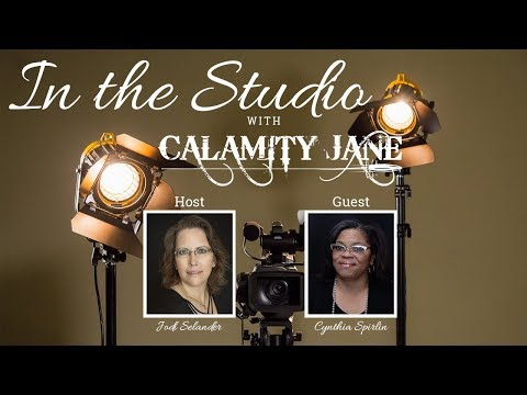 Cynthia Spirlin is In The Studio with Calamity Jane