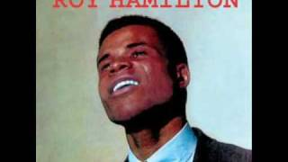 I'm Gonna Sit Right Down And Cry Over You - Roy Hamilton