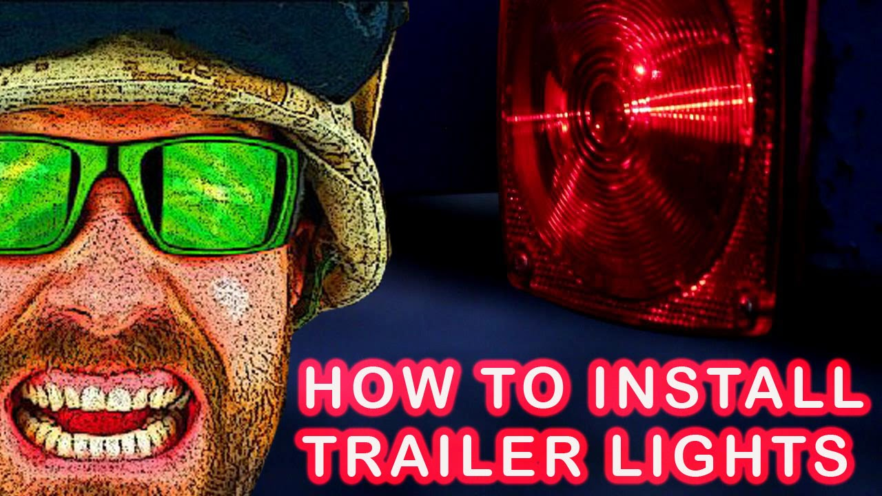 The EASY and RIGHT way to install the Harbor Freight Deluxe 12 Volt Trailer  Light Kit 62490