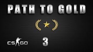 CS:GO Path to Gold - Ep3 - Brain fade