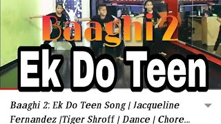 Baaghi 2: Ek Do Teen Song | Jacqueline Fernandez |Tiger Shroff | Dance | Choreography | ABCD