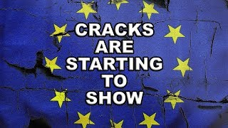 Those EU Cracks Are Starting to Appear