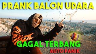 PANIK! Prank BALON UDARA gagal TERBANG ..
