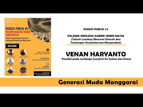 Rekaman Part 1 Diskusi Publik #2 - Polemik Rencana Pabrik Semen Matim | Venan Haryanto