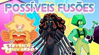 Possíveis Fusões [Fan Fusions] #13 - Steven Universo