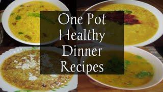 4 Easy One Pot Indian Dinner Recipes| Indian Veg Dinner Recipes|4 Indian Dinner For Weight Loss