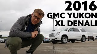 2016 GMC Yukon XL Denali | The Ultimate Soccer Mom Mobile