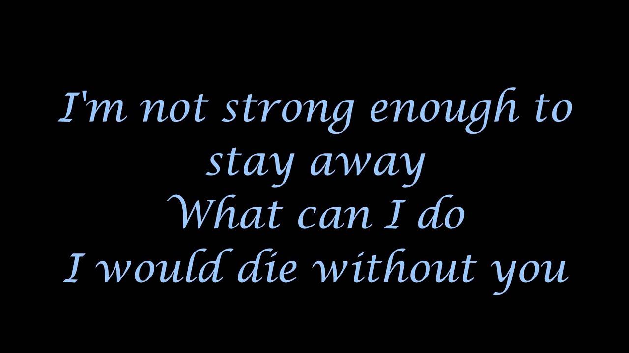 Strong Enough Songtext