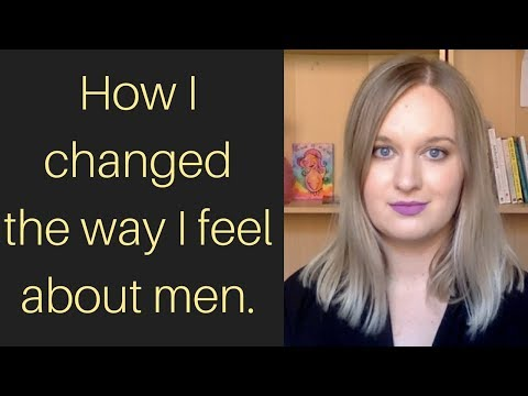 i used to dislike men. this is my story of change.