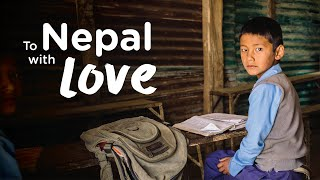 To Nepal with Love | Humanitarian Short Film | by AirAsia Foundation