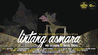 LINTANG ASMARA - GILANG SATYAWAN Feat LALA ATILLA [ OFFICIAL VIDEO CLIP ]