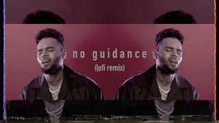 no guidance - chris brown (lofi mix)