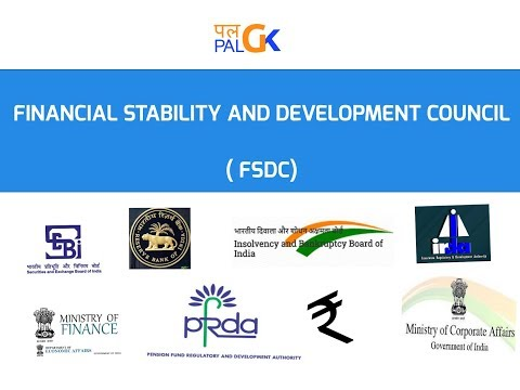Financial Stability and Development Council (FSDC) : Know the key facts