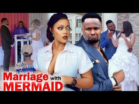 Download Marriage With Mermaid Full Movie - Zubby Micheal 2020 Latest Nigerian Nollywood Movie Full HD