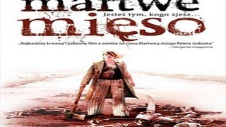 Dead Meat / Martwe mięso (2004) PL Zwiastun Trailer