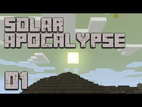 ►Solar Apocalypse: IT BURNS! | Ep. 1 | Modded Minecraft Survival◄