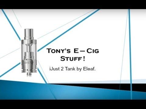 Eleaf  iJust 2 TC Tank Tutorial Review.