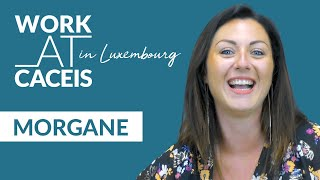 WORK AT CACEIS in Luxembourg! Rencontrez Morgane, Assistant Manager KYC/ AML
