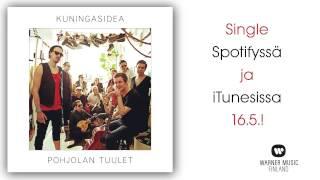 Kuningasidea - Pohjolan tuulet (Virallinen audio)