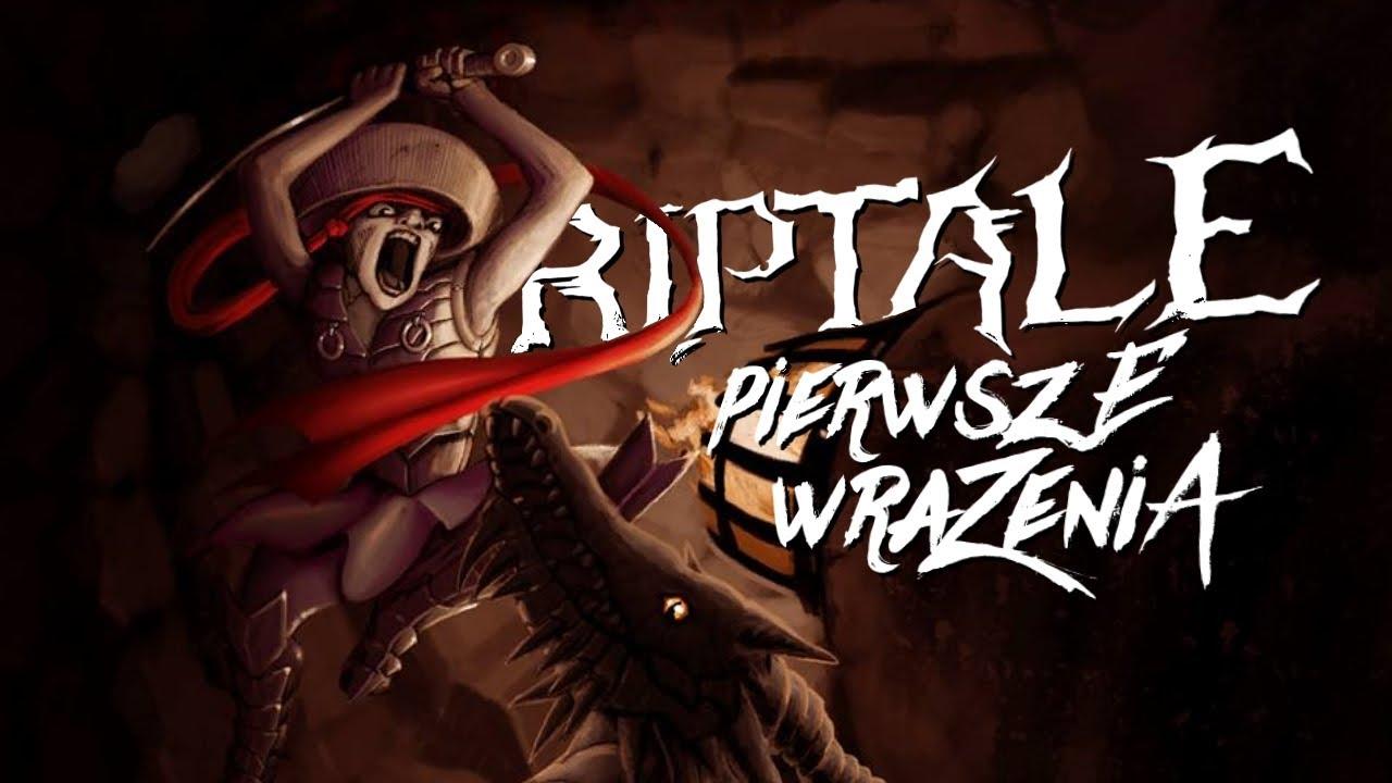 PIERWSZE WRAŻENIA – Riptale (Gameplay PL)
