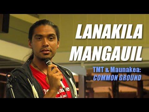 Lanakila Mangauil talks Culture (TMT & Maunakea: Common Ground - part 1)