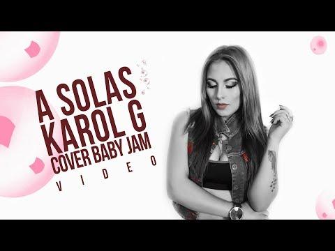 A SOLAS ( Originally by Karol G ) BABY JAM | JOTA MUSIC |SLOWGROUP