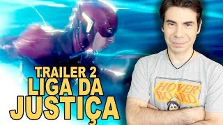 LIGA DA JUSTIÇA | TRAILER 2 (review)