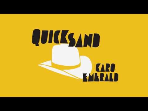 Caro Emerald - Quicksand (Lyric Video)