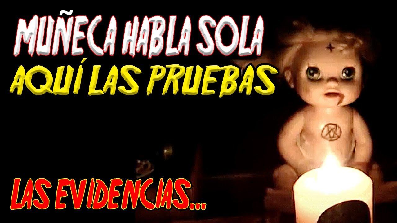 Download MUÑECA POS3IDA HABLA EN VIVO Y PIDE A SU MAMÁ