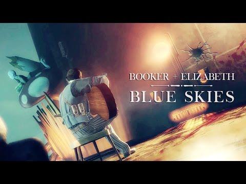 Booker & Elizabeth | Blue Skies (Bioshock Infinite)