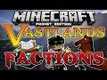 Vastlands FACTIONS SERVER! Minecraft PE! (Pocket Edition)