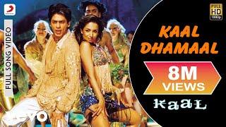 Kaal Dhamaal - Kaal | Malaika Arora | Shahrukh Khan