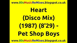 Heart (Disco Mix) - Pet Shop Boys | 80s Club Mixes | 80s Club Music | 80s Dance Music | 80s Pop Hits