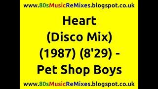 Heart (Disco Mix) - Pet Shop Boys | 80s Club Mixes | 80s Club Music | 80s Dance Music | 80s Pop Hits
