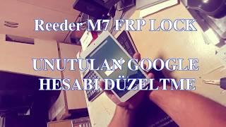 Reeder M7 Google Bypass Google Hesabı Unutanlara