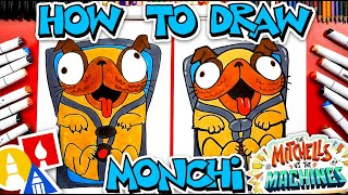 How To Draw Monchi From The Mitchells Vs The Machines