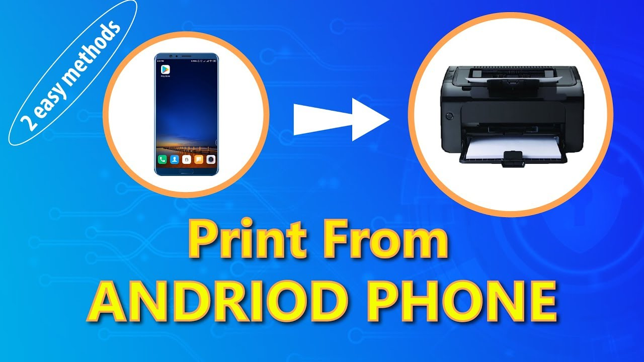 How to print from your Android phone - 2 Easy Method