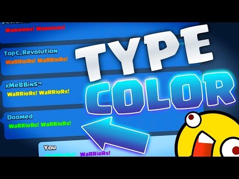 Clash Royale How To TYPE In COLOR!