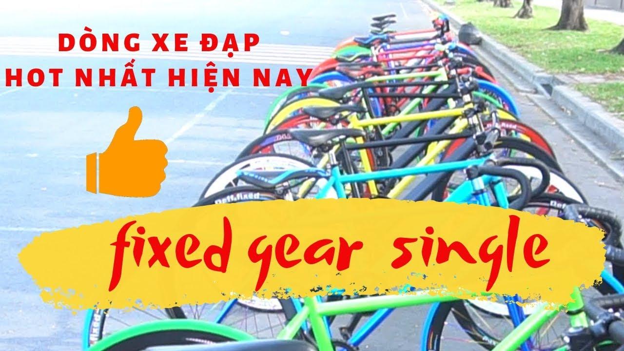 Fixed Gear Single - Dòng xe đạp HOT nhất hiện nay - Sportslink Channel