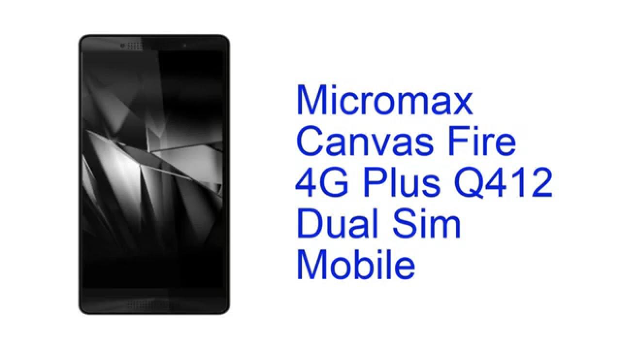 uk availability e2fd9 0451e Micromax Canvas Fire 4G Plus Q412 Dual Sim Mobile Specification [INDIA]