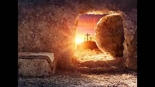 He is risen - The Resurrection Day of Jesus Christ