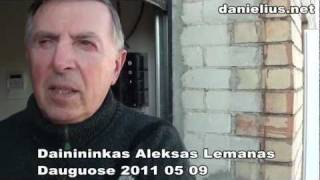 Aleksas Lemanas Dauguose 2011 05 09